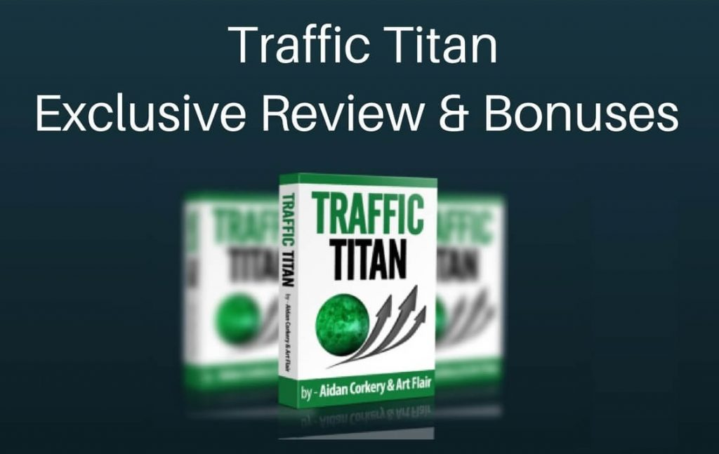 Traffic Titan honest review and bonuses