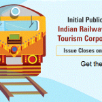 IPO of Indian Railway Catering and Tourism Corp Ltd (IRCTC)