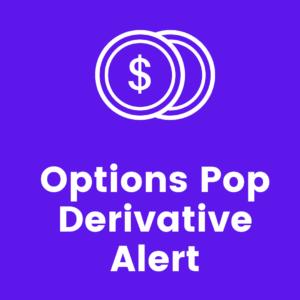 Options Pop Derivative Alert