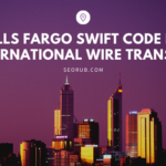 Wells Fargo Swift Code for International Wire Transfer