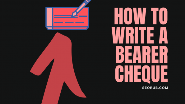 how to write a bearer cheque